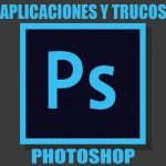 aplicaciones-trucos-photoshop